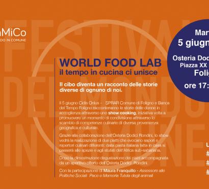 WORLD FOOD LAB – Il tempo in cucina che unisce