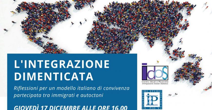"""IDOS presenta """"L'INTEGRAZIONE DIMENTICATA: Riflessioni per un modello italiano di convivenza partecipata tra immigrati e autoctoni"""""""